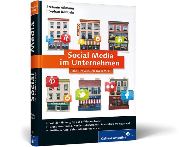 Social Media für Unternehmen - Das Praxisbuch für kleine Unternehmen