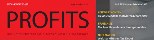 Profits - Das Unternehmermagazin der Sparkassen-Finanzgruppe